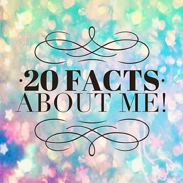 20 facts about me - Beautytalk