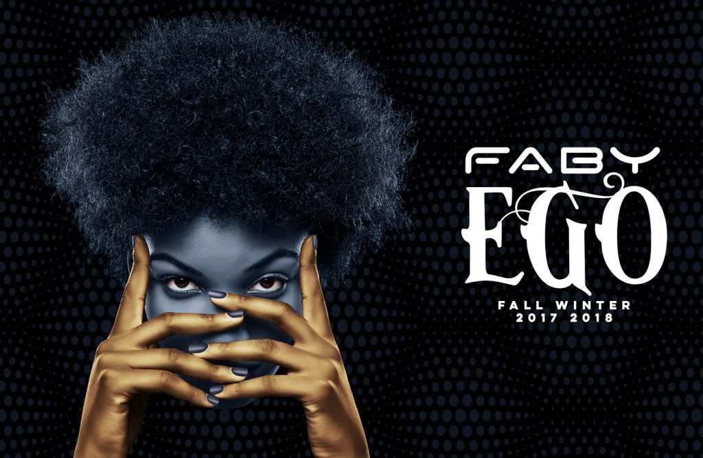 Faby - Ego Collection Fall Winter 2017/2018