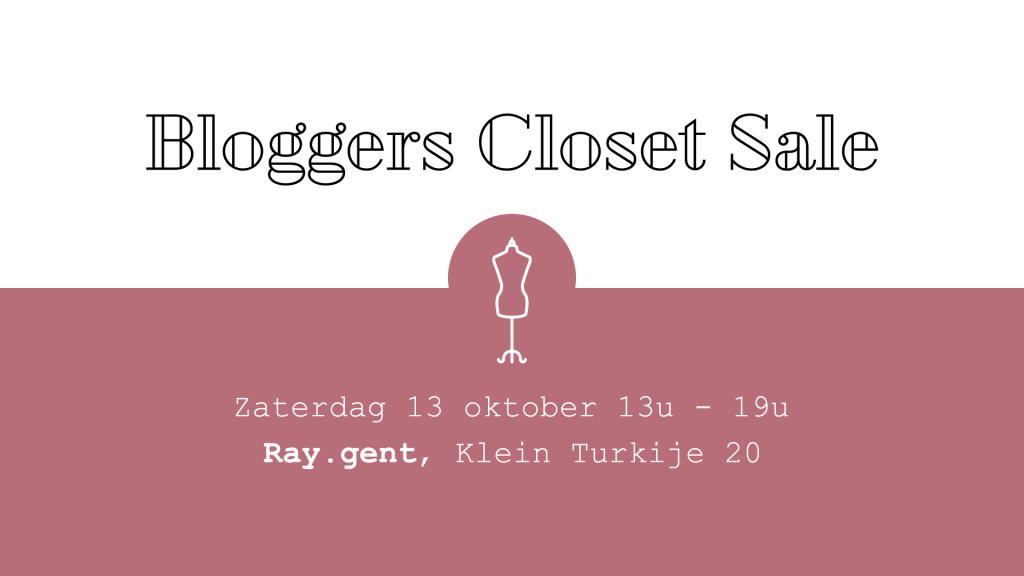 Event - Bloggers Closet Sale
